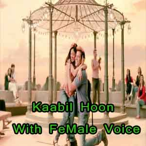 Kaabil Hoon - With Female Voice Free Karaokec