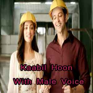 Kaabil Hoon - With Male Voice Free Karaoke