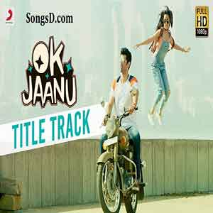 Ok Jaanu Title HQ Free Indian Karaoke