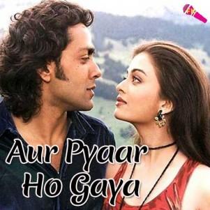 Aur-Pyaar-Ho-Gaya-Humse-Rahoge-Kya
