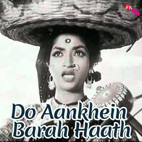 Do aankhen barah hath download or listen free online saavn.