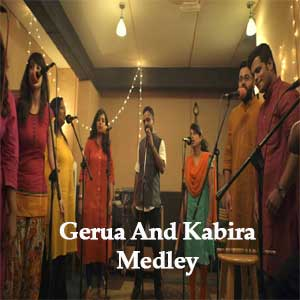 Gerua And Kabira Medley