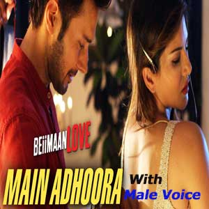 Main Adhoora With Male Voice Free Karaoke