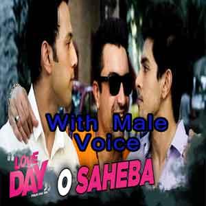 O Saheba With Male Voice