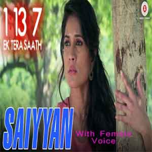 Saiyyan With Female Voice Free Karaoke