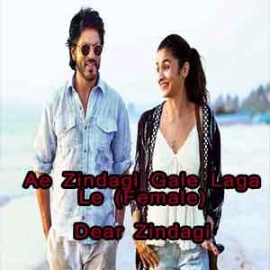 Ae Zindagi Gale Laga Le (Female) Free Karaoke