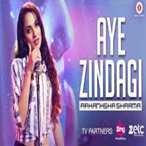 Aye Zindagi - Female Version