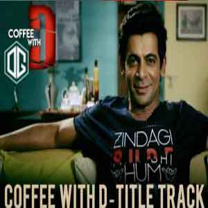Coffee With D Title Free Indian Karaoke