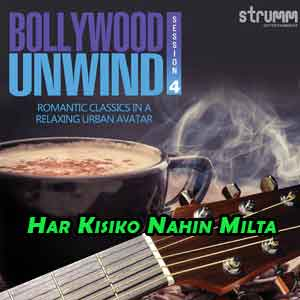 Har Kisiko Nahin Milta Free Indian Karaoke