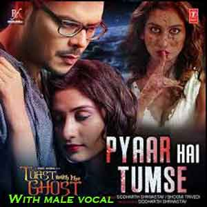 Pyaar Hai Tumse With Male Vocal Free Indian Karaoke
