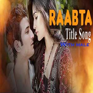 Raabta (Title Track) With Male Vocals Free Indian Karaoke