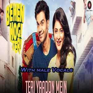Teri Yaadon Mein With Male Vocals