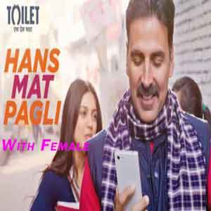 Hans Mat Pagli With Female Vocals