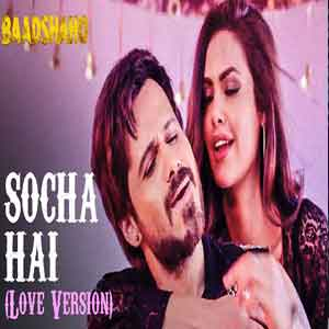 Socha Hai (Love Version) Free Indian Karaoke