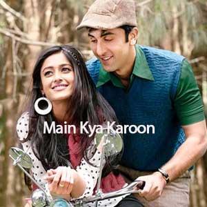 Main Kya Karoon Free Karaoke