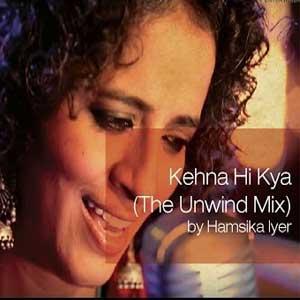 Kehna Hi Kya Free Karaoke