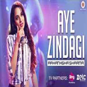 Aye Zindagi - Female Version