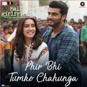 Phir Bhi Tumko Chahunga Free Indian Karaoke